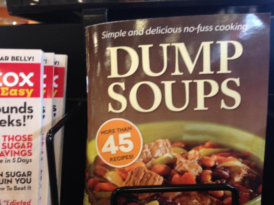Dump Soups
